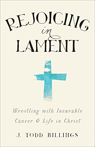 Rejoicing in Lament Todd Billings cover